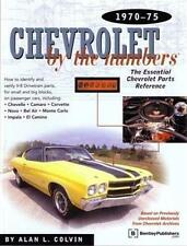1970 1973 1974 1975 Chevrolet by the Numbers Parts Reference Interchange Guide