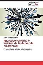 Microeconometría y análisis de la demanda asistencial: Al servicio de salud en e