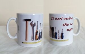 """Builders Tools Mug """"I'll Start Working After My Cuppa"""" Funny Mugs for a Builder"""