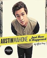 (Very Good)-Just How It Happened (Hardcover)-Mahone, Austin-0751556203