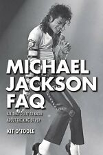 Michael Jackson FAQ All That's Left to Know About the King of Pop FAQ  000125022