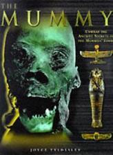 The Mummy, The,Joyce A. Tyldesley