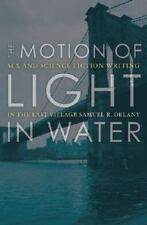 The Motion of Light in Water: Sex and Science Fiction Writing in the East Villag