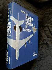 Nouvelle histoire mondiale de l'aviation 1991 Aéronautique avion aircraft