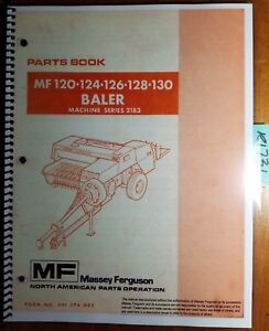 Massey Ferguson MF 120 124 126 128 130 Baler Parts Book Manual 651 374 M92 6/77