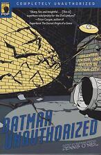 Batman Unauthorized: Vigilantes, Jokers & Heroes in Gotham City by Dennis O'Neil