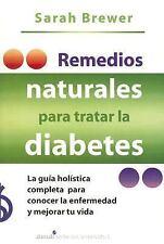 Remedios Naturales Para Tratar La Diabetes Natural Approaches to Diabetes (Spani