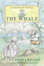 The Whale: By Rylant, Cynthia