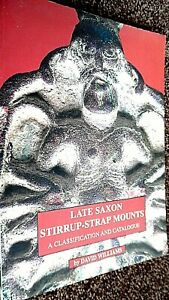 LATE SAXON STIRRUP-STRAP MOUNTS: A CLASSIFICATION AND CATALOGUE (1997)