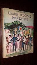 BEARN, BIGORRE, CÔTE ET PAYS BASQUE - Raymond Ritter 1958