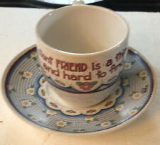 mary engelbreit Cup And Suacer A Constant Friend is A Thing Rare Hard To Find