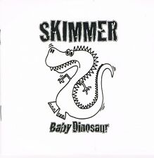 SKIMMER Baby Dinosaur CD album. Punk