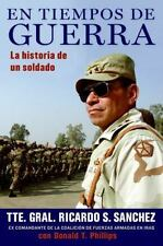 En tiempos de guerra: La historia de un soldado Spanish Edition