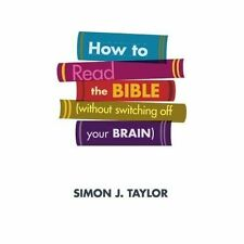 How To Read The Bible (without switching off your brain), Very Good Condition Bo