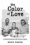 The Color of Love: A Mother's Choice in the Jim Crow South-ExLibrary