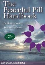 The Peaceful Pill Handbook: 2016 Edition NEW BOOK