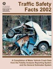 Traffic Safety Facts 2002 : A Compilation of Motor Vehicle Crash Data from...