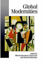 Global Modernities (Published in association with Theory, Culture & Society)