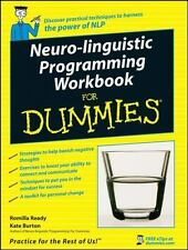 Neuro-Linguistic Programming Workbook for Dummies by Kate Burton and Romilla Rea