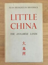 Little China: The Annamese Lands by Alan Brodrick **1942 OUP 1st Printing**