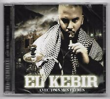CD RAP FRANCAIS / EL KEBIR - AVEC TOUS MES FRERES (NEUF SOUS CELLO) MENACE REC