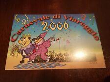 CARTOLINA VIAREGGIO CARNEVALE 2006 CARLO BERTACCA Fornaciari burlamacco affresco