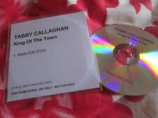 Tabby Callaghan – King Of The Town Label: D-Rive Records Promo CD Single