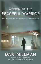 NEW - Wisdom of the Peaceful Warrior: A Companion to the Book That Changes Lives
