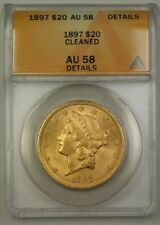 1897 US Liberty Head $20 Gold Coin ANACS AU-58 Details Cleaned (Better)