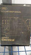 1973 Ford Car Shop Manual - Volume 3 -Electrical~Service Repair