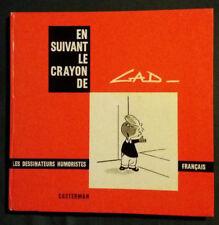 En suivant le crayon de Gad / Les Dessinateurs humoristes français Casterman