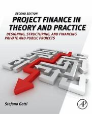 Project Finance in Theory and Practice PB 2nd Int'l Edition