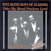 Five Blind Boys Of Alabama The - Take My Hand Precious Lord NEW CD
