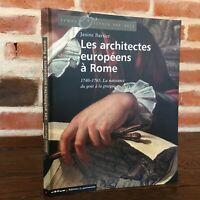 Barrier I Architetti Europei Con Roma 1740-1765 Edizioni Del Heritage 2005