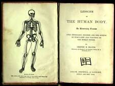 1883 LESSONS On The HUMAN BODY Physiology HYGIENE Effects Narcotics ILLUSTRATED