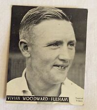 Topical Times - Great Players 1938 - Vivian Woodward - Fulham - Football Card