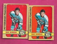 2 X 1972-73 OPC # 133 PENGUINS DAVE BURROWS  ROOKIE CARD  (INV# A8417)