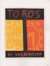 """1989 VINTAGE """"TOROS EN VALLAURIS 1955"""" PICASSO Color offset Lithograph"""