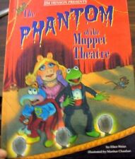 The Phantom of the Muppet Theatre.  Jim Henson. Children's  hardback books