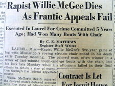1951 newspaper Convicted Negro rapist WILLIE McGEE is EXECUTED in MISSISSIPPI