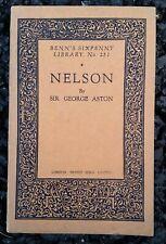 Vintage Book - Benn's Sixpenny Library #251 Nelson Sir George Aston 1st ed 1927