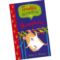 Trouble According to Humphrey By Betty G. Birney Childrens Book BRAND NEW