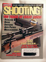 SHOOTING TIMES - JAN 2000 ~ SPECIAL EDITION ~ 100 YEARS OF GREAT GUNS