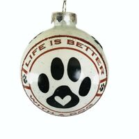 "New Kurt Adler 3"" Glass Pet Sayings Christmas Ornament-Life is Better With a Dog"