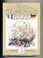 Antonella Santolini Besorgt# ITALIENISCHE KUCHE# Mida 1978 Cucina Deutsch Libro
