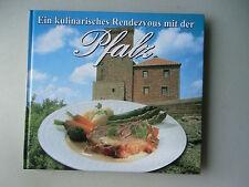 Ein kulinarisches Rendezvous mit der Pfalz 2003 Kochbuch