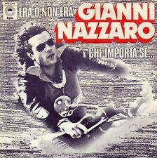 GIANNI NAZZARO ERA O NON ERA / CHE IMPORTA SE... FRENCH 45 SINGLE