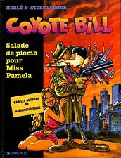 BD Coyotte Bill Salade de plomb pour Miss Pamela Edition Originale