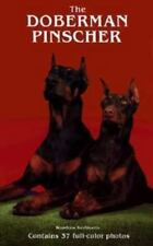 The Doberman Pinscher by Woodrow Kerfmann (1985, Hardcover)