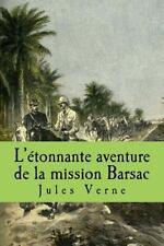 L' etonnante Aventure de la Mission Barsac by Jules Verne (2015, Paperback,...